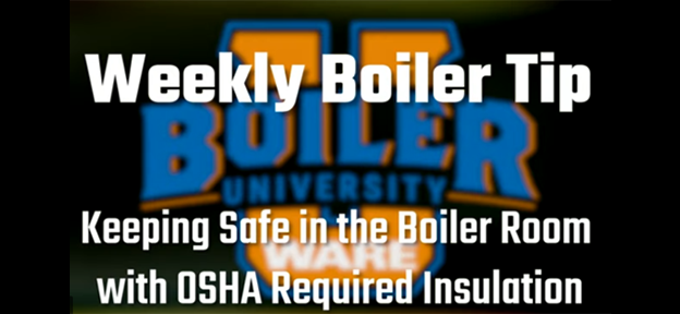 Keeping safe in the boiler room with OSHA-required insulation - video from WARE
